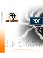 Become Superhuman