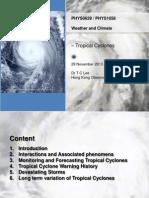 Lecture11 Tropical Cyclones Talk 29Nov2013. V3ppt
