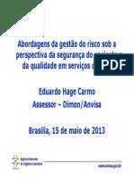 Abordagens Da Gestão Do Risco Sob a Perspectiva Da Segurança Do Paciente e Da Qualidade Em Serviços de Saúde - Eduardo Hage Carmo