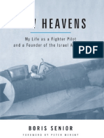 New Heavens. My Life as a Fighter Pilot and a Founder of the Israel Air Force [Potomac]
