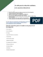 Indicaciones de Estilo Para La Redacción Académica. Conectores Discursivos. (1)