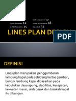Lines plan design