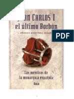 Amadeo Martinez Ingles - Juan Carlos i El Último Borbón