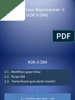 Konsep Dasar Keperawatan II (KDK-II DM)