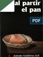 Al Partir El Pan, Antonio Gutierrez