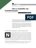 TONI, Míriam de. Visões Sobre o Trabalho Em Transformação. Sociologias [Online]. 2003, n.9, Pp. 246-286. ISSN 1517-4522.