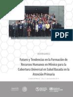 Futuro y Tendencias en Formación de Recursos Humanos en Salud. Secretaría de Salud, Organización Panamericana de la Salud