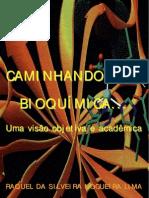 Caminhando Pela Bioquímica - Raquel Da Silveira Nogueira Lima