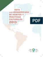 Encuesta Latinoamericana de Hábitos y Prácticas Culturales 2013