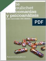 Toxicomanías y Psicoanálisis. Las Narcosis Del Deseo [Sylvie Le Poulichet]