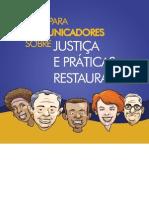 Guia Para Comunicadores-justica e Prática Restaurativa