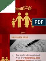 Deuteronomio 6.4 - FAMILIA GUIADA PELA FE - Um Deus Sem Rivais