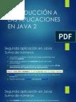 Introducción a Las Aplicaciones en Java 2 (2)