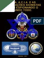 A Nsa, A c.i.a e as Corporações Sionistas Estão Espionando o Mundo