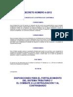 Decreto Del Congreso 4-2012 Dispos p Fortalecimiento Del Sistema Tributario y El Combate a La Defraud y Al Contrab