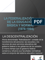 La federalización de la educación básica y normal and SNTE.pptx