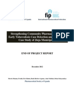 Strengthening Community Pharmacies Role in Early Tuberculosis Case Detection and Referrals in Jinja Municipality, Uganda – End of Project Report;