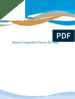 Akamai Integration Process for Sites