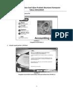 Cara Mengerjakan Soal Ujian Praktek Akuntansi Komputer