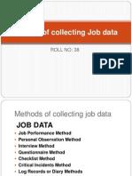 Method of Collecting Job Data
