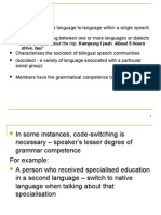 Sociolinguistics 4 - Codeswitching, Borrowing, Language Planning, Language Shift Loss n Death