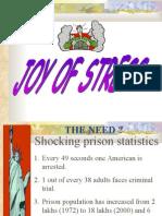 Joy of stress