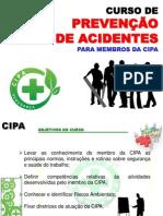 CURSO DA CIPA - Curso de Prevenção de Acidentes Para Membros Da CIPA