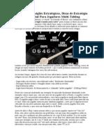 Capítulo 08 - Insights Estratégicos, Dicas de Estratégia do Estagio Inicial.doc