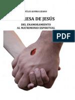 Alvira Lizano Felix - Teresa de Jesus - Del Enamoramiento Al Matrimonio Espiritual