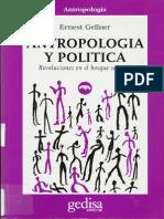 Gellner, Ernest - Antropología y Política. Revoluciones en El Bosque Sagrado