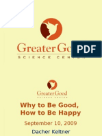 Why to Be Good, How to Be Happy