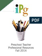 Fall 2014 IPG Preschool Teacher Professional Resources