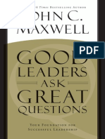 Good Leaders Ask Great Questions by John C. Maxwell
