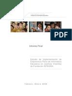 Estudio de Implementacion de Experiencia Piloto de Informatica Educativa en Jardines Infantiles (Fundacion Integra)