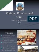Vikings, Danelaw and Cnut