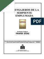Los Mensajeros de La Serpiente Emplumada (Teologia Tolteca)-(Diaz Frank)