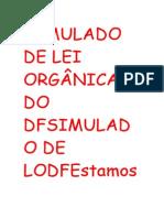 Simulado de Lei Orgânica Do Dfsimulado de Lodfestamos Formatando a Lista de Exercícios