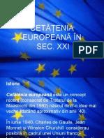 Cetatenia Europeana in Sec XXI