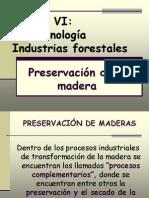 Preservación de La MADERA