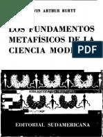 Burt-Edwin-Arthur-Los-Fundamentos-Metafisicos-de-La-Ciencia-Moderna-Ed-Sudamericana-1960.pdf