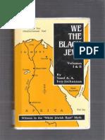 We the Black Jews Vol-1 and 2 Yosef Ben Jochannan