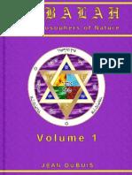 Dubuis, Jean - Qabala, The Philosophers of Nature Vol 1