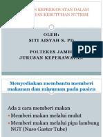Pemberian NUTRISI Siti Aisyah