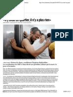 «Il y avait un quartier, il n'y a plus rien» - Libération
