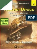 Ker, Carvalho & Nascimento - Abelha Uruçu -Biologia, Manejo e Consevação