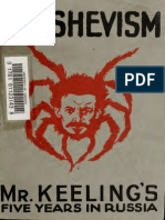 Bolshevism - Mr Keeling's Five Years in Russia