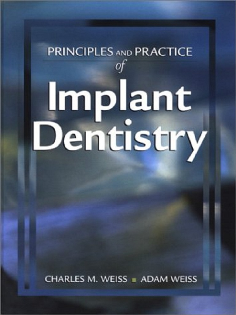 Principles and Practice of Implant Dentistry  ecee4599eeed7