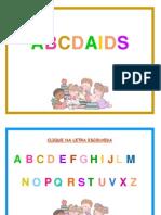 ABC DA AIDS - Apresentação PowerPoint