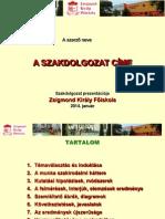 2014 ZSKF Szakdolgozat Prezentációja - SABLON