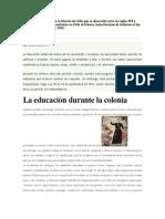 a Colonia es el período de la historia de Chile que se desarrolla entre los siglos XVII y XVIII.doc